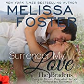 Surrender My Love: The Bradens at Peaceful Harbor, Book 2 | Melissa Foster