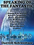 img - for Speaking of the Fantastic III: Interviews with Science Fiction Writers book / textbook / text book