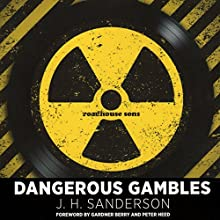 Dangerous Gambles (       UNABRIDGED) by J. H. Sanderson Narrated by Trevor Sewell