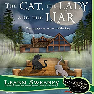 The Cat, the Lady and the Liar Audiobook