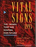 img - for Vital Signs 1993: the Trends That are Shaping Our Future book / textbook / text book