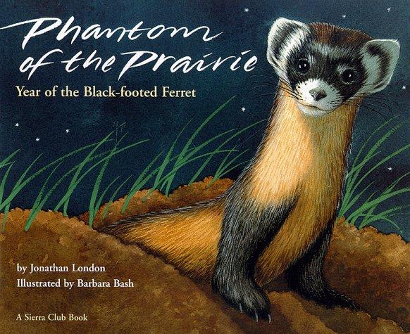 Phantom of the Prairie: Year of the Black-Footed Ferret PDF