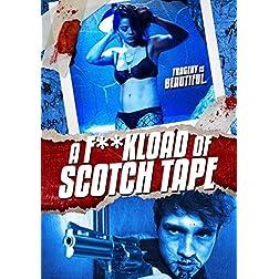 A F**kload Of Scotch Tape