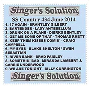 JUNE 2014 Country Karaoke CDG BARTENDER Somethin' Bad DRUNK ON A PLANE River Bank MY EYES We Are Tonight 17 AGAIN