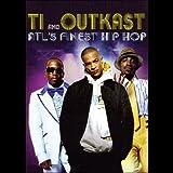 ATL's Finest Hip Hop: T.I. & Outkast [DVD] [2011] [NTSC]