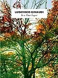 Ludovico Einaudi : In A Time Lapse. Partitions pour Piano