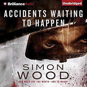 Accidents Waiting to Happen Audiobook