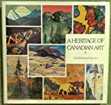 img - for A Heritage Of Canadian Art. The McMichael Collection book / textbook / text book