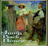 Jump Back, Honey: The Poems of Paul Laurence Dunbar (Jump at the Sun)