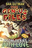 img - for The Genius Files #4: From Texas with Love book / textbook / text book