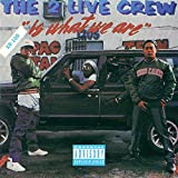 2 Live Is What We Are [Explicit]