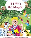 If I Was The Mayor