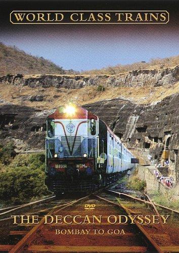 World Class Trains - the Deccan Odyssey: Bombay to Goa [DVD]