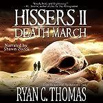 Hissers II: Death March | Ryan C. Thomas