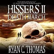 Hissers II: Death March | [Ryan C. Thomas]