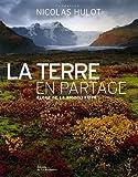 echange, troc Fondation Nicolas Hulot - La Terre en partage : Eloge de la biodiversité