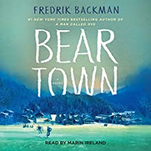 Beartown Audiobook by Fredrik Backman Narrated by Marin Ireland