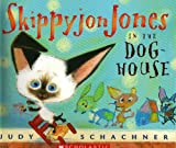 Skippyjon Jones in the Doghouse (0439856868) by Judith Byron Schachner