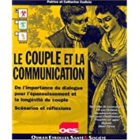 Le Couple et la communication (French Edition)