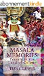 Masala Memories: Travels in the Land...