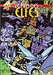 Le Pays des elfes - Elfquest, tome 30...