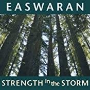 Strength in the Storm | [Eknath Easwaran]