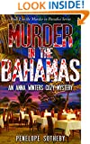 Murder in the Bahamas: An Anna Winters Cozy Mystery (Murder in Parasise Book 2)
