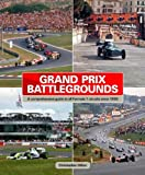 Acquista Grand Prix Battlegrounds: A Comprehensive Guide to All Formula 1 Circuits Since 1950