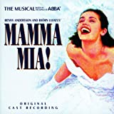 Mamma Mia! The Musical Based on the Songs of ABBA: A Decca Broadway Original Cast Recording (1999 London Cast)