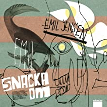 Snacka om [Talk About] Audiobook by Emil Jensen Narrated by Emil Jensen