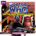 Doctor Who and the Dalek Invasion of Earth (       UNABRIDGED) by Terrance Dicks Narrated by William Russell