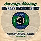 Strange Feeling: The Kapp Records Story 1958-1962