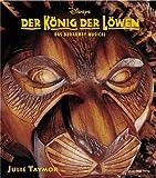 König der Löwen. Das Broadway- Musical. (3770408594) by Taymor, Julie