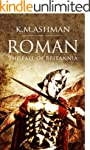 Roman - The Fall of Britannia (The Ro...