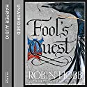 Fool's Quest: Part 1: Fitz and the Fool, Book 2 (       UNABRIDGED) by Robin Hobb Narrated by Avita Jay, Lee Maxwell-Simpson