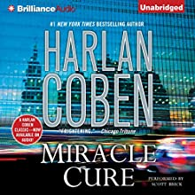 Miracle Cure Audiobook by Harlan Coben Narrated by Scott Brick