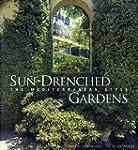 Sun-Drenched Gardens: The Mediterrane...