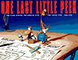 One Last Little Peek, 1980-1995: The Final Strips, the Special Hits, the Inside Tips (0316106909) by Berke Breathed