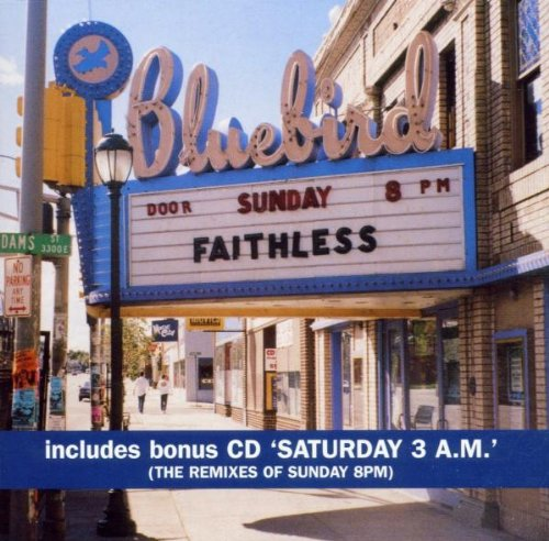 Faithless - Sunday 8pm//saturday 3am - Zortam Music