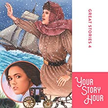 Exciting Events Volume 4: Your Story Hour Audiobook by  Your Story Hour Narrated by  Aunt Carole,  Uncle Dan