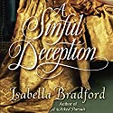 A Sinful Deception: A Breconridge Brothers Novel (       UNABRIDGED) by Isabella Bradford Narrated by Derek Perkins