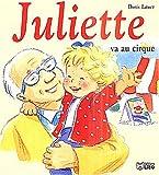 echange, troc Doris Lauer - Juliette va au cirque