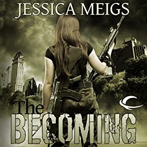 The Becoming | [Jessica Meigs]