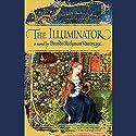 The Illuminator Audiobook by Brenda Rickman Vantrease Narrated by Simon Jones