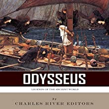 Legends of the Ancient World: Odysseus (       UNABRIDGED) by Charles River Editors Narrated by Sallie Downing