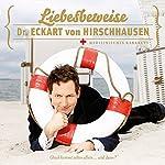Liebesbeweise: Medizinisches Kabarett | Eckart von Hirschhausen