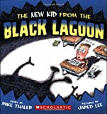 The New Kid from the Black Lagoon (Black Lagoon Adventures)