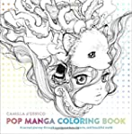 Pop Manga Coloring Book: A Surreal Jo...