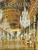 img - for Versailles: Strolling Through the Royal Estate book / textbook / text book