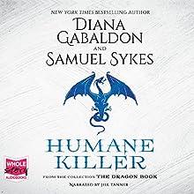 Humane Killer Audiobook by Diana Gabaldon, Sam Sykes Narrated by Jill Tanner